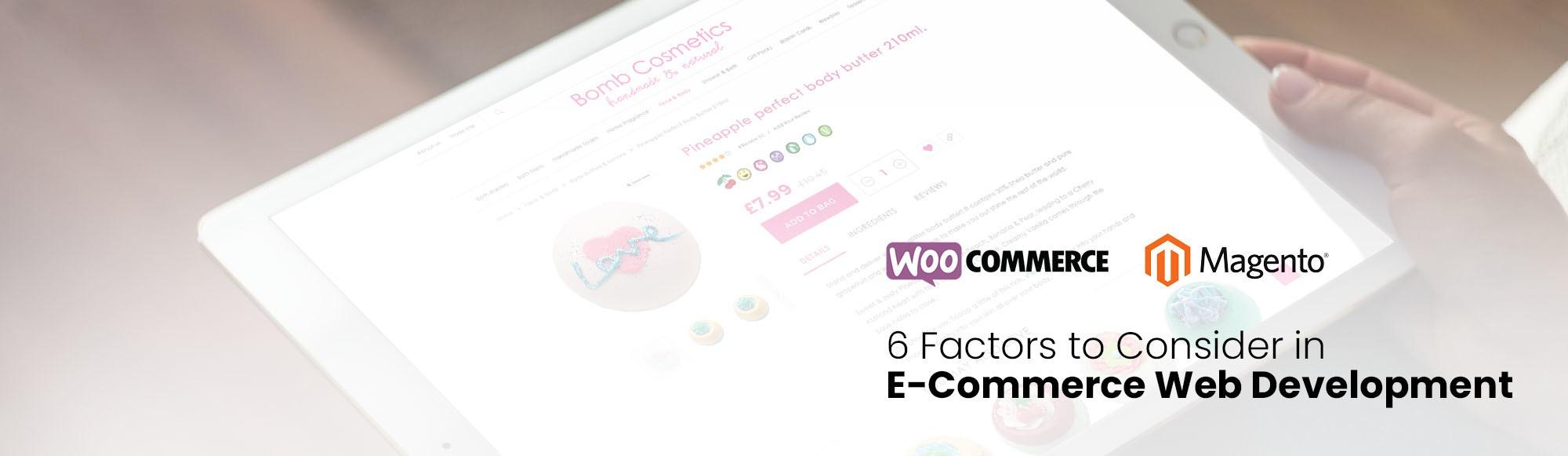 6 Factors to Consider In E-Commerce Web Development