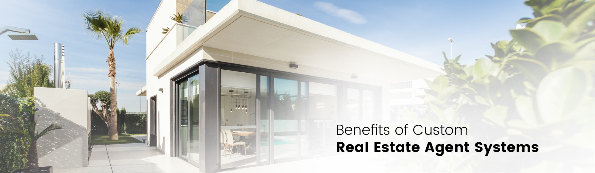 Benefits of Custom Real Estate Agent Systems