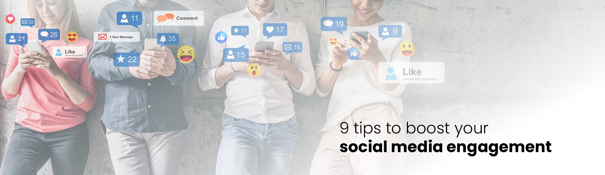 9 Ways to Increase Engagement on Social Media