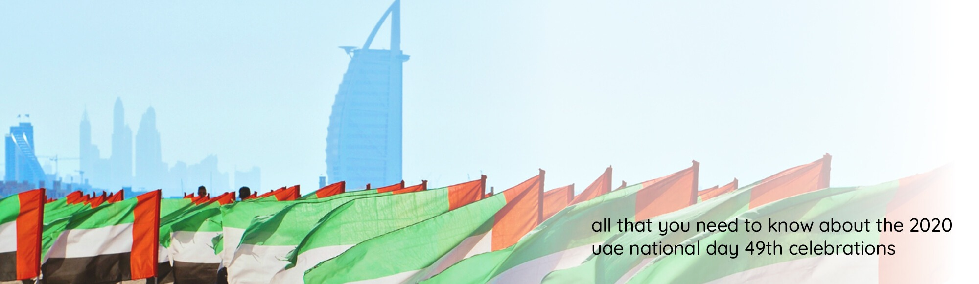 All You Need to Know About the 49th UAE National Day Celebrations (1)