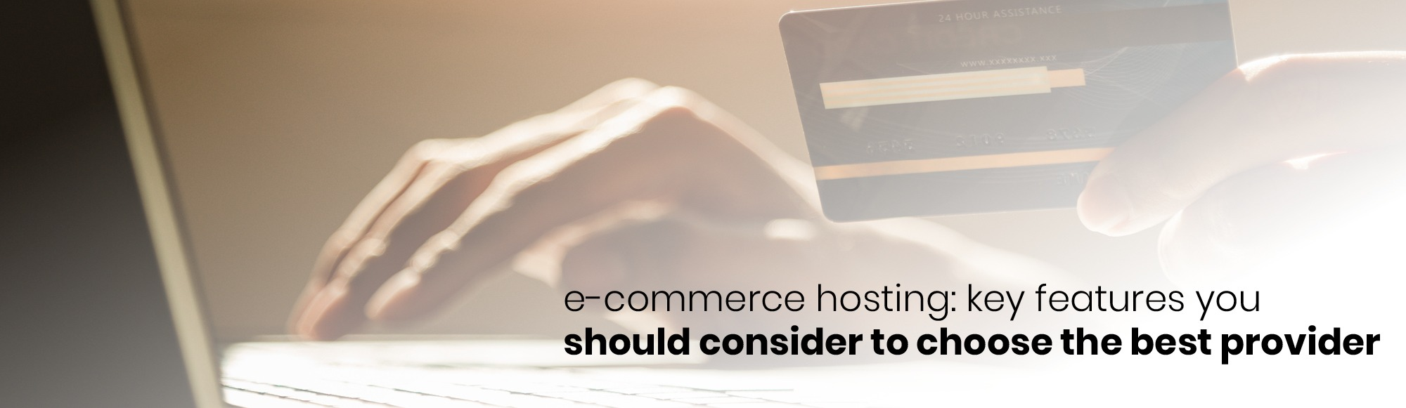 e-commerce-hosting-key-features-you-should-consider-to-choose-the-best-provider